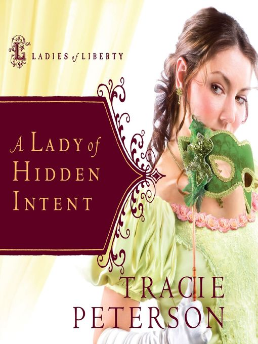 A Lady of Hidden Intent (MP3): Ladies of Liberty Series, Book 2